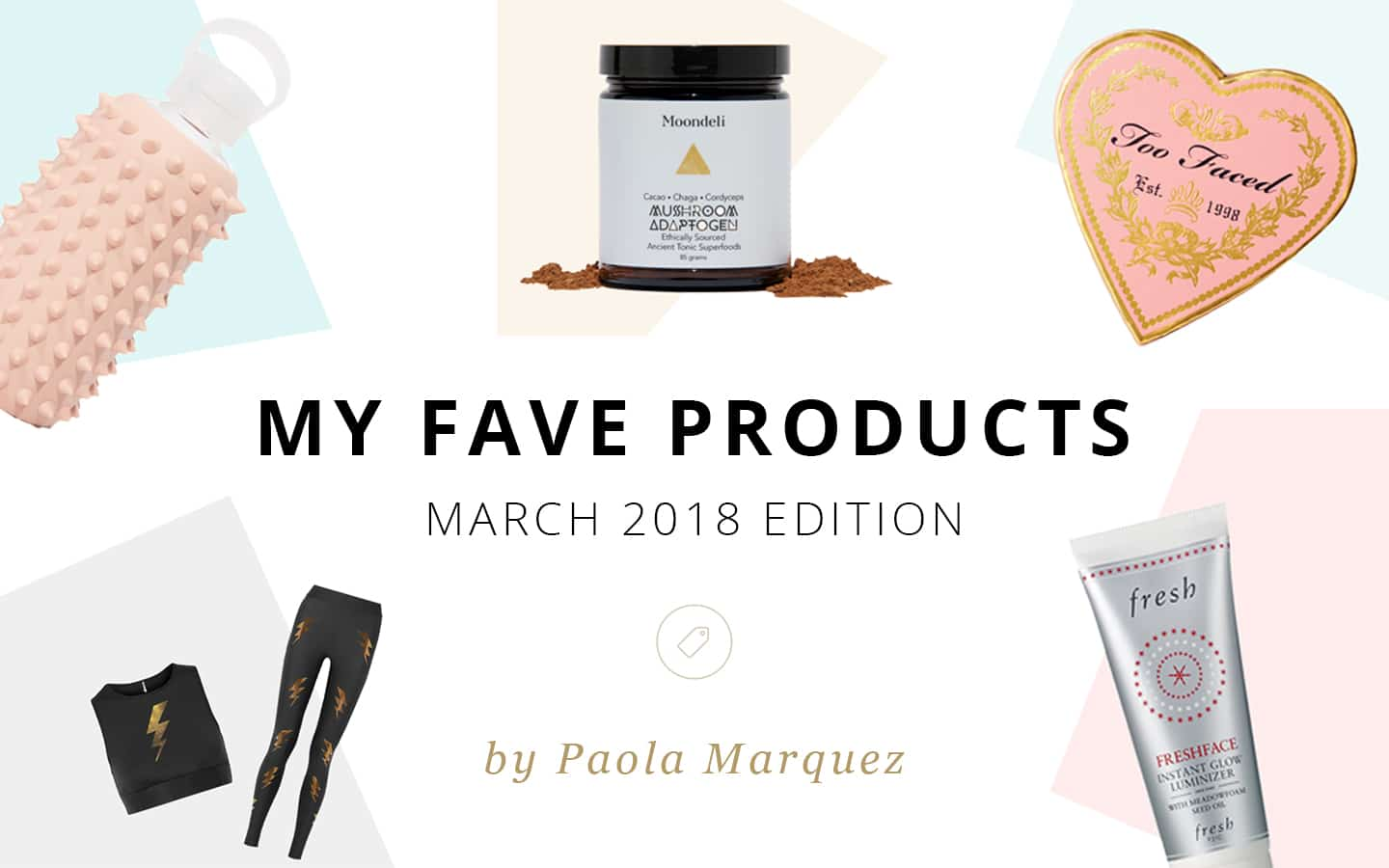 My Favorite Products Banner - March 2018